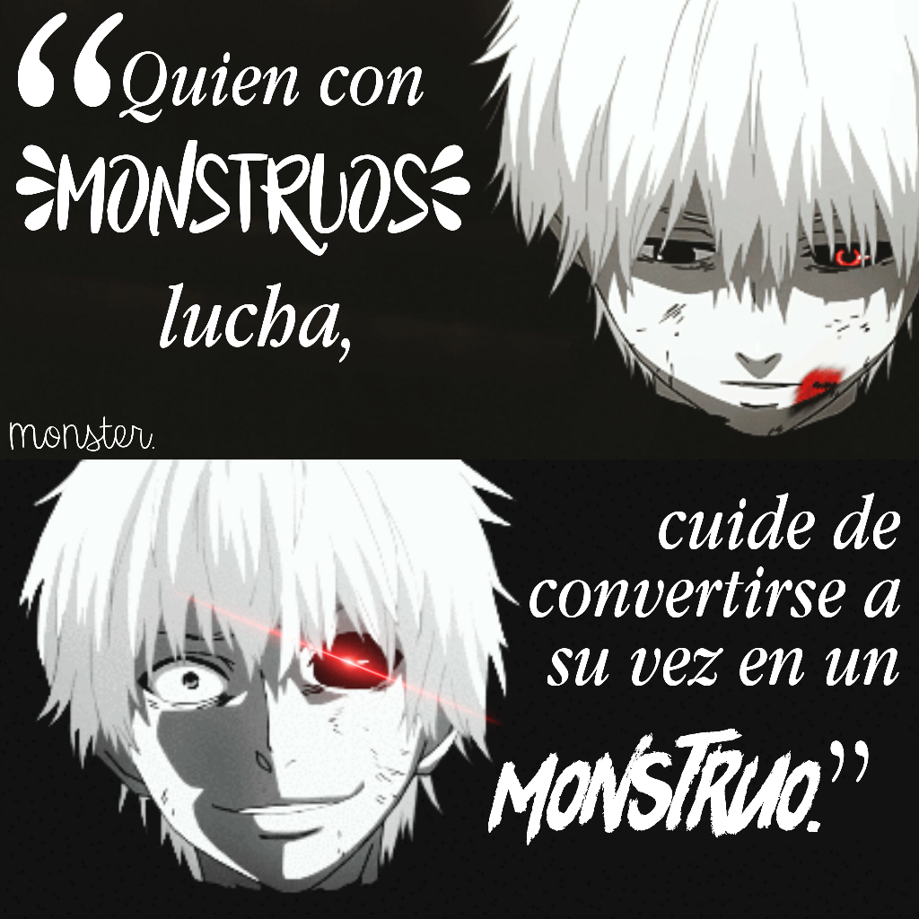 Kaneki Ghoul Tokyoghoul Monstruo Frases Editanime Anime