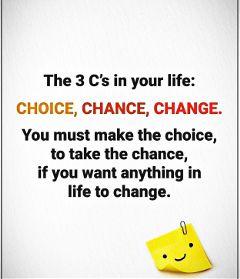 3 c choice chance change