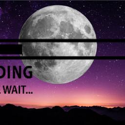 moon freetoedit loadingstickerremix