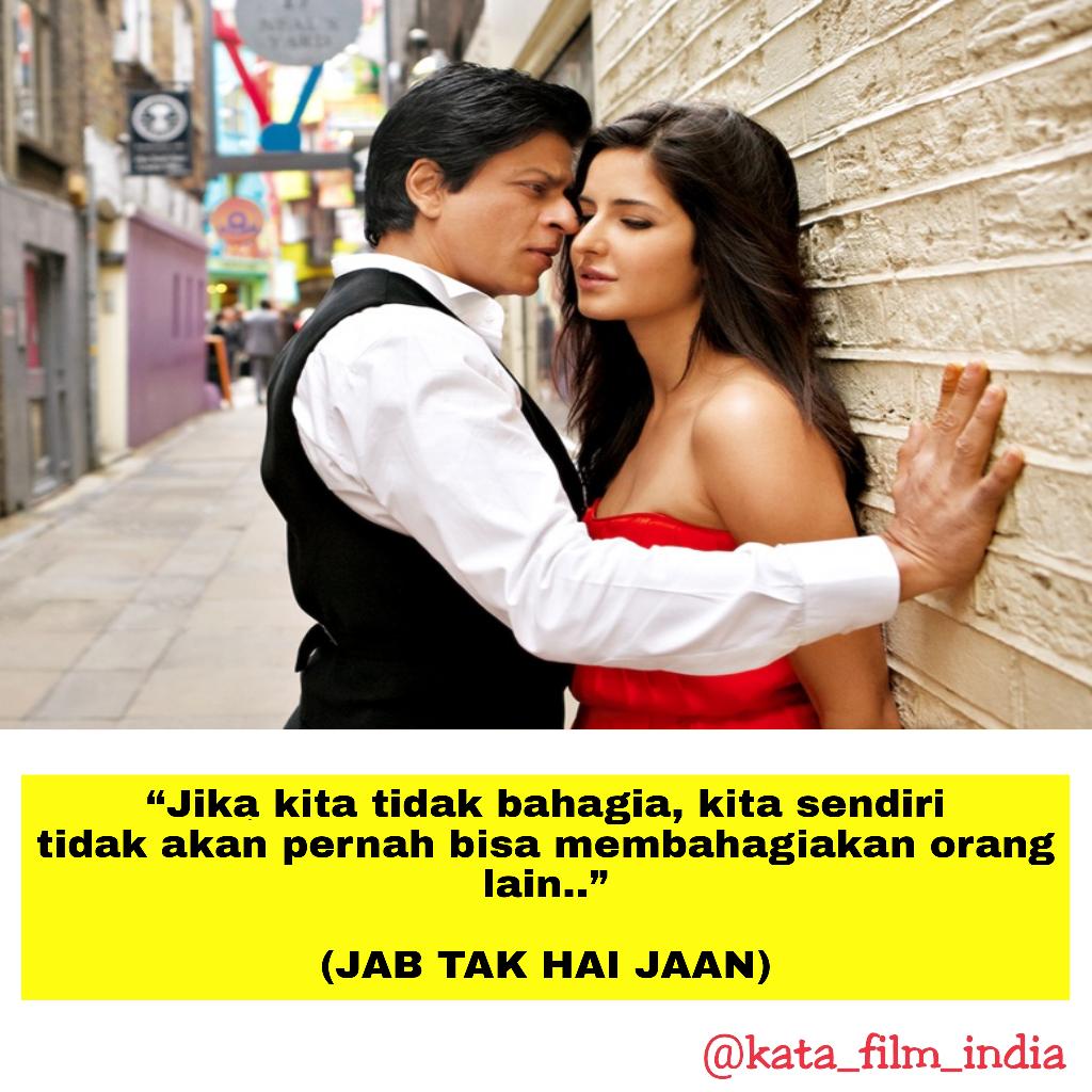 Kata Kata Mutiara Film Jab Tak Hai Jaan Kata Bijak Instagram
