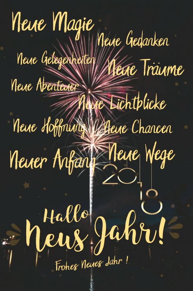 Frohes Neues  Jahr 😘💖🎉🎊 new magic new thoughts new opportunities new dreams new adventure new bright lights new hope new chances new beginning new ways  happy new year 2018 💖💋 #happynewyear #2018