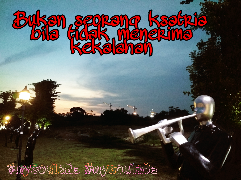 uppssss mysoulae mysoulae senja quotes ksatria