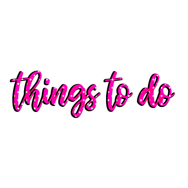 #freetoedit #thingstodo #word #words #wordart #pink #polkadot #plan #planner #plannernerd #planneraddict