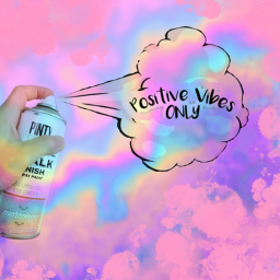 positivevibes vibes holographic oileffect voteme freetoedit ircsprayonthepink