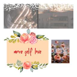 freetoedit aesthetic collage selflove moreselflove