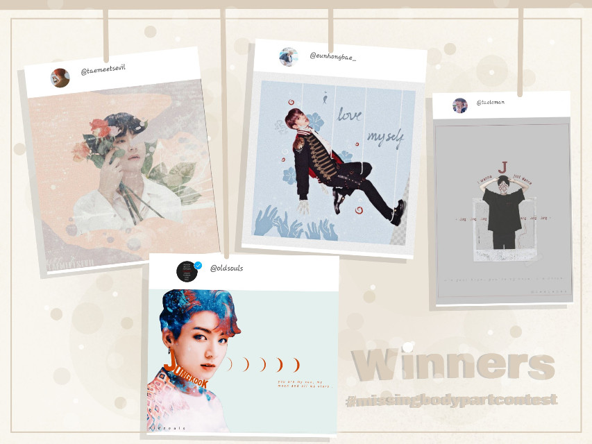 IT WAS SO HARD TO DECIDE ON PLACES SO I'LL JUST CONGRATULATE THE ARTIST OF MY FAVORITE EDITS!   🎉🎉🎉🎉🎉🎉🎉🎉🎉🎉🎉🎉🎉🎉🎉🎉🎉🎉🎉  @taemeetsevil @oldsouls @taeleman @eunhongbae_    🎉🎉🎉🎉🎉🎉🎉🎉🎉🎉🎉🎉🎉🎉🎉🎉🎉🎉🎉  THANK YOU SO MUCH FOR THE AWESOME ENTRIES AND CONGRAAAAAAAAAAATS TO ALL THE PARTICIPANTS! 😆💕  For the winners I'll give the next prize: -follow (if I wasn't already)  -2 requests(any style any color any idol... Just text me)  -1 tutorial  -and shout-outs! 😆  Love you all💖👑  #bts #missingbodypartcontest #kpop   #freetoedit