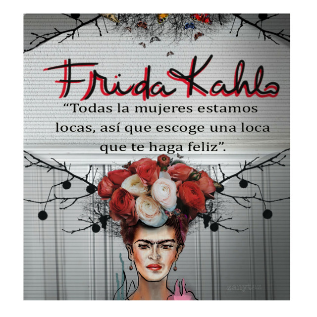 """Translation: """"All women are crazy. Now find yourself a crazy woman who will make you happy.""""! 👑 #unibrow_queen #frida #fridakahlo #unibrowmovement"""