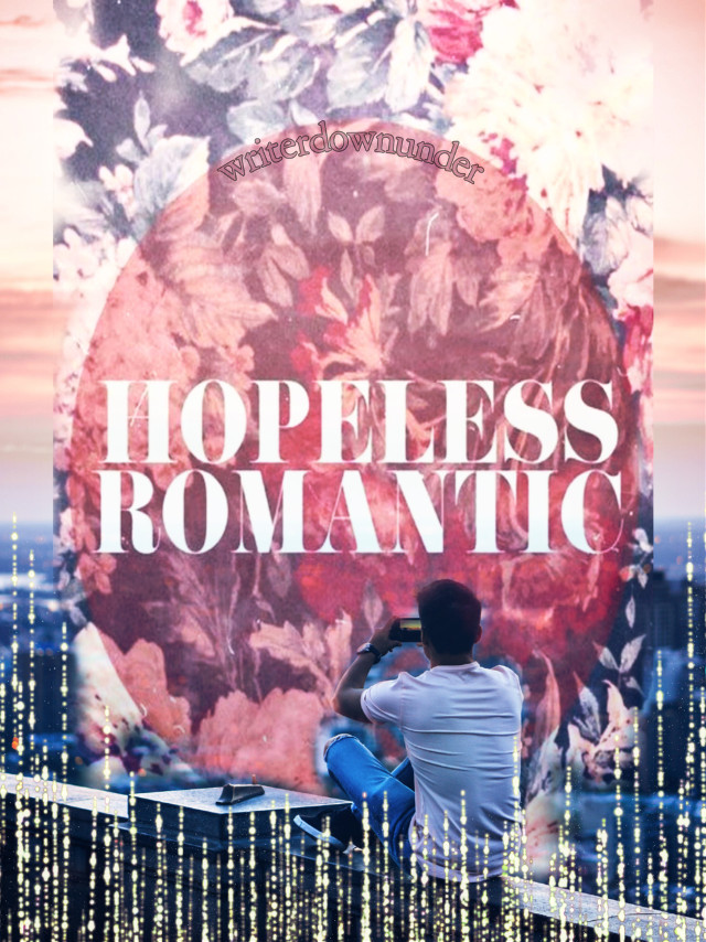 #freetoedit #hopeless #romantic #love #quotes #loceydovey #wekickinitreal #ilovehim #pics_art_ist #writerdownunder