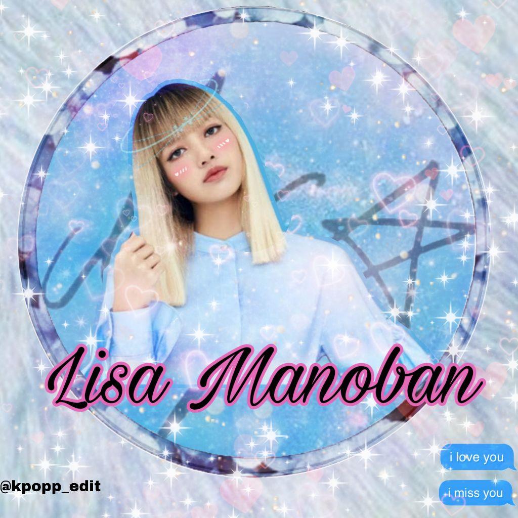 #freetoedit #kpop #edit #blackpink #blink #lalisa #lisa #lalisamanoban