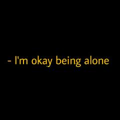ok okay alone yellow text freetoedit