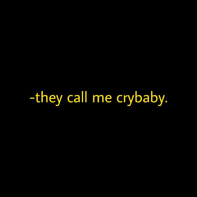 #melaniemartinez #melanie #crybaby #yellow #yellowtext #yellowaesthetic #text #tumblr #aesthetic