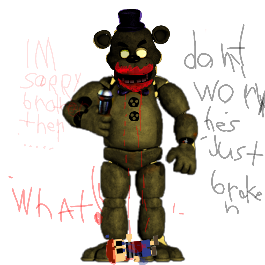 #im sorry brother(thebite of 87/83 fredbear)
