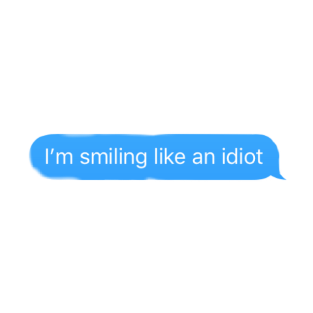 #im #smiling #like #an #idiot #text #aesthetic #aesthetictext