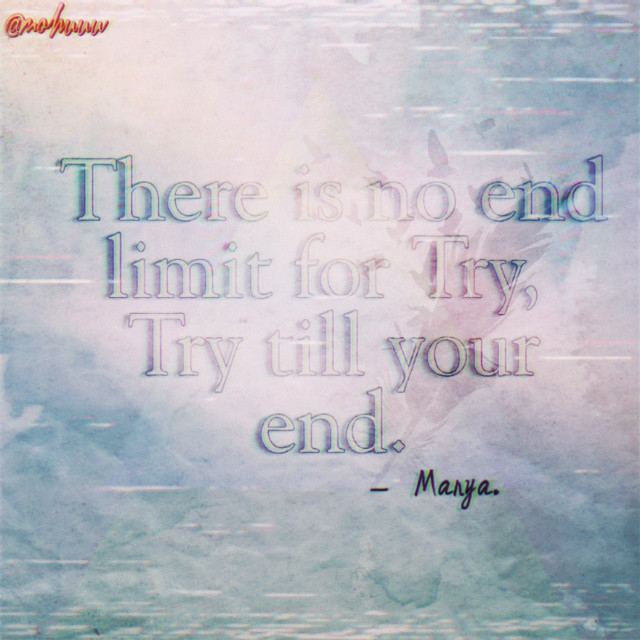 💙You can give up too but another day , not not today. All the best !! Keep trying, keep learning, keep going! Fighting fighting fighting!! 💙 And This is my old quote , I'm reminding again .💜  #inspiration  #background   #freetoedit