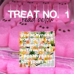 treat1  bye truepeachyfan freetoedit treat1