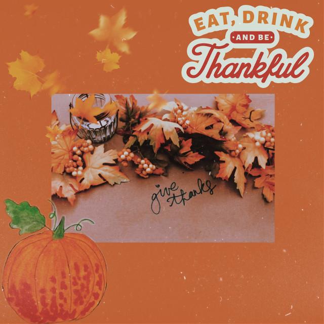 #freetoedit #thanksgiving #thanks #begrateful #replay
