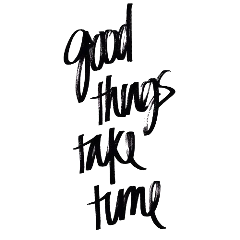 quote handwritten goodthingstaketime freetoedit