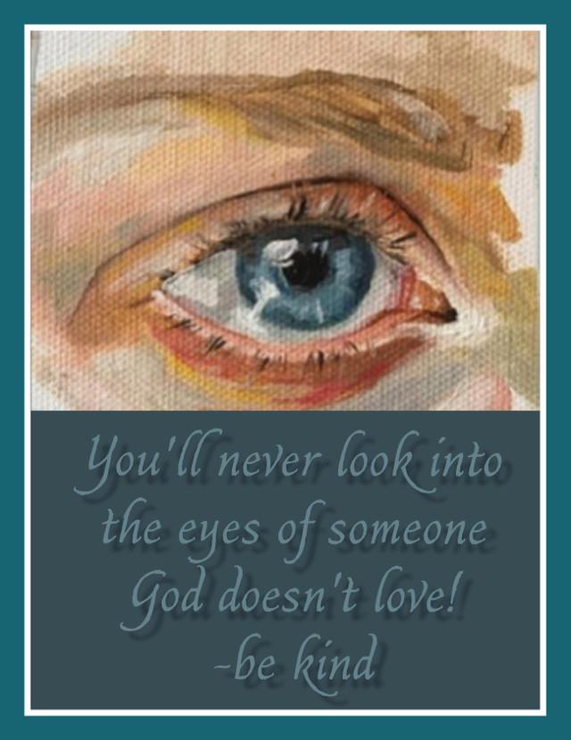 #freetoedit #be kind #eye #love