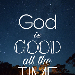 unsplash godisgoodallthetime godsnotdead godisgood god