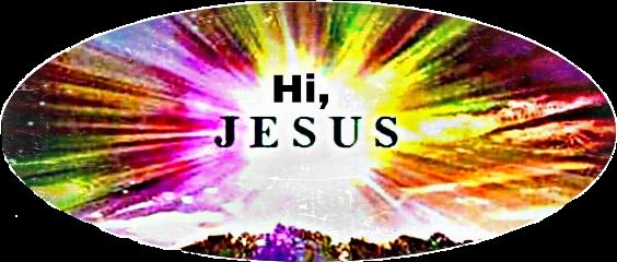hijrsus jesus hi text greeting freetoedit schello hello