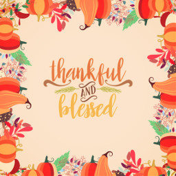 freetoedit thanksgiving thankful blessed blessings