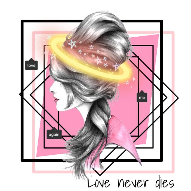#loveneverdies #love #background #asthetic #halo