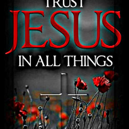 freetoedit trust jesus text quotesandsayings