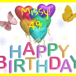 freetoedit happybirthday missy 49 text