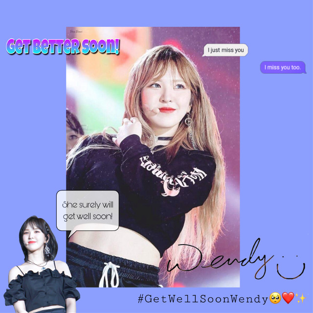#freetoedit #getwellsoonwendy #wemissyou  Stay strong,I know Son Seungwan is a strong girl,she'll be ok🥺We're missing you hard and we'll alway wait for you❤️Get well soon,Wendy ah😭💛~