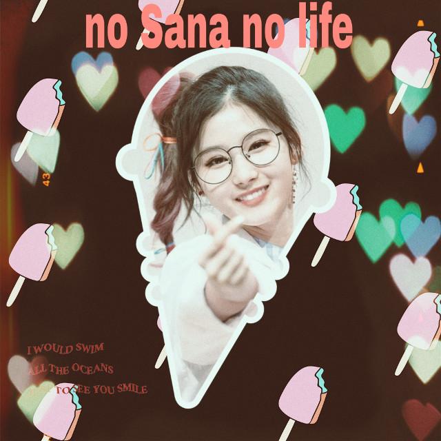 #freetoedit #sana #twicesana #twice #happybirthday #nosananolife