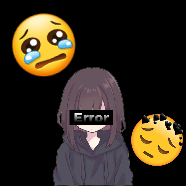 #sad #error #sadgirl  #freetoedit