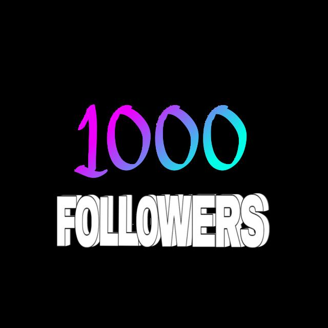 #1000followers #1000 #followers #1k #1kfollowers