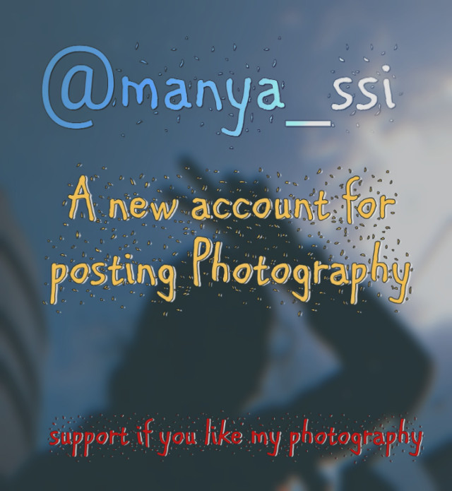 @manya-ssi ( heyyo , new account for posting Photography , I will be only posting edits here as a theme .   And Photography on  @manya-ssi . Follow like repost on their if you like .💜     #freetoedit