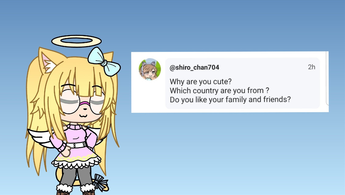 To answer your questions @shiro_chan704  I don't knoww . _ . America Yes I love my family except for the fact most of my mothers side is allergic to catss
