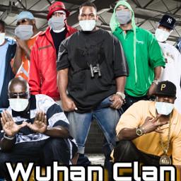 freetoedit wuhan wutang wutangclan coronavirus