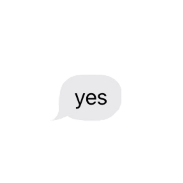 #yes#textmessage#yestextmessage #freetoedit