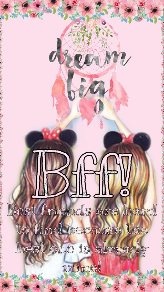 #freetoedit #bestfriends #besties #bestfriendforever #bffs4ever #bff #bffsforever #bffs❤ #bff4ever #dreambig #besties4life
