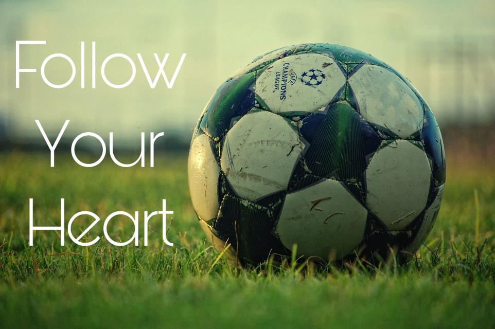 #freetoedit #soccerlife #followyourheart