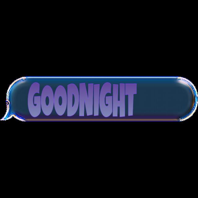 #goodnight