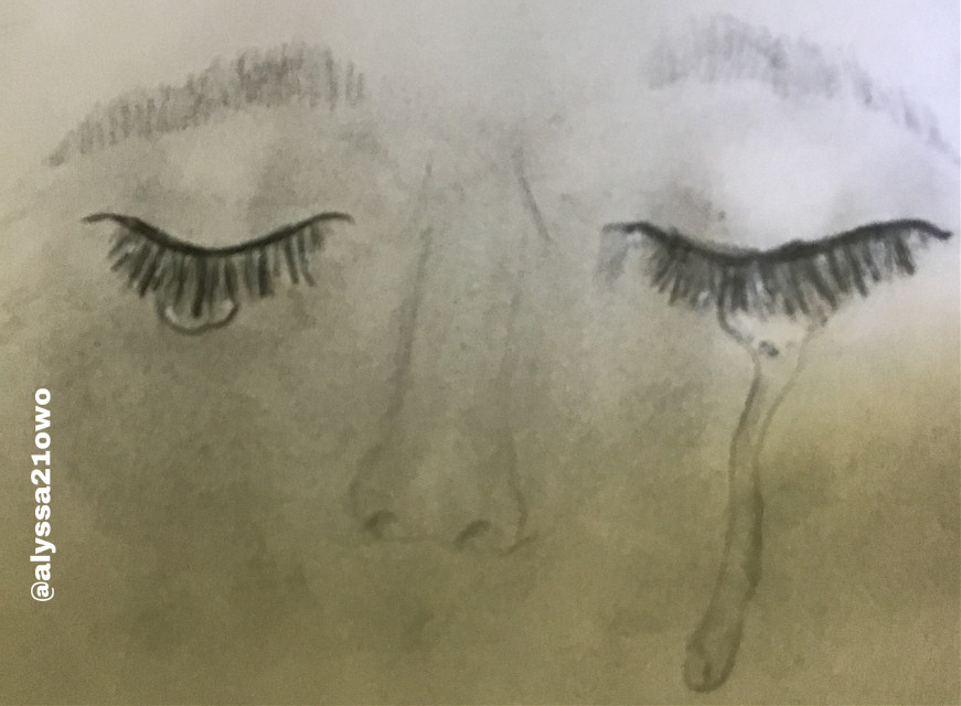 Bad picture but this is what I have been working on UwU  #sketch #sketching #cryingeyes #face