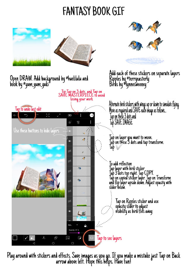 To open DRAW...  Tap on ➕ sign below.. GO to DRAWINGS.. TAP on CHOOSE CANVAS.. Then TAP on white square that says 1024 x 1024  See my page for all stickers. Book and Ripples are below. Feel free to ask questions. Hope it helps.  More tutorials are available on my page. Just Tap on the Bookmark 🔖 above and right of my profile photo.  ▶To put gif together see my earlier tutorials.◀  #fantasybookgif #tutorial #kingfisher #book #mygif #myedit #lynneshowedmehow