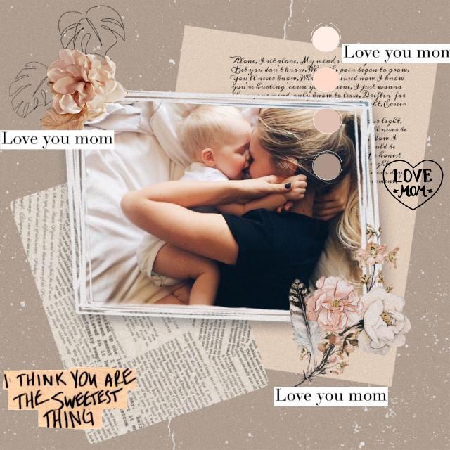 HAPPY MOMS DAY#freetoedit