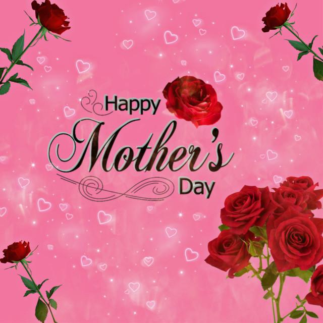 #freetoedit #mothersday #remixit #rose