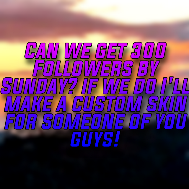 Can we get 300 Followers by Sunday? If we do I'll make a custom skin for someone of you guys! ---------------❌Ignore Hashtags ❌--------------- #freetoedit #fortnite #fortnitegfx #fornite #rc #recruitment #recruit #fnrecruiting #fnclan #kicked #free #rcfn #fortniterc #rcfortnite #newclan #joinclan #logo #logogfx #bannergfx #banner #fortnitebanner #fortnitelogo #bored #logos #banners #vfx #fx #newclan #nee #new #clans #fnclan #fnclans #foryou #fortnitebattleroyale #fortnitesavetheworld #fortnitebannergfx #fortnitebannervfx #fortnitelogogfx #fortnitelogovfx #fortnitenewclan #gettingbetter #newclans #fortnitenewclans #picsart #fortniteart #render #remder #fortniterender #3drender #fortnite3drender #renderskin #renderskins #fortniterenderskins #fortjite #fortjitebattleroyale #br #fnbr #3dmodels #model #models #minecraft #fprtnitethumbnail #fortnitethumbnail #minecraftnew #minevraft #mincraft #craft #gfx #minecrafygfx #minexrafy #minecrafy #graphicdesigner #graphicrecruitment #graphicrc #swavyrc #clanrc #recruitment #recruitments #100 #artist #art #onehundred #hundred #follow #following #fakeclan #fam #farm #fakeclanrc #fakerc #fakerecruiting #fakeontop #fakeclanfortnite #fakethumbnail #yt #ytb #youtubethumbnailfortnite #ytthumbnailfortnite #ytbthumbnailfortnite #ytfn #fnontop #fakeontop #grinding #followforfollow #follow #np #munecraft #mincecraft #best #new #post #fnpost #fortnitepost #fortnute #fnaf #fivenightsatfortnite #fnaffn #fallen #fallenclan #fallenontop #swavy #merge #gfxfallen #gfxswavy #gfxfake #fakegfx #swavygfx #fallengfx #drop #giveaway #fndrop #fortnitedrop #fngiveaway #fntwitch #twitch #witch #fntwitch #twitchdrop #twitchgiveaway #like #limitedtime #limited #time #100 #followpls #follow #followplease #followplz #roadto100 #road #helpme #help #road #helproadto100 #followforfollow #follow4follow #clean #imgoated #goated #bg #background #black #white #invert #inverted #hdr #4k #good #bad #cool #better #gettingbetter #badder #worse #worst #art #gfxart #bgbla