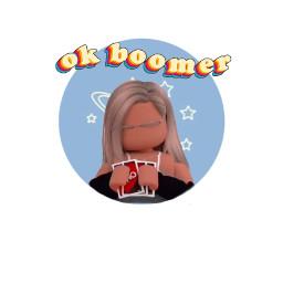freetoedit roblox robloxgirl okboomer boomer