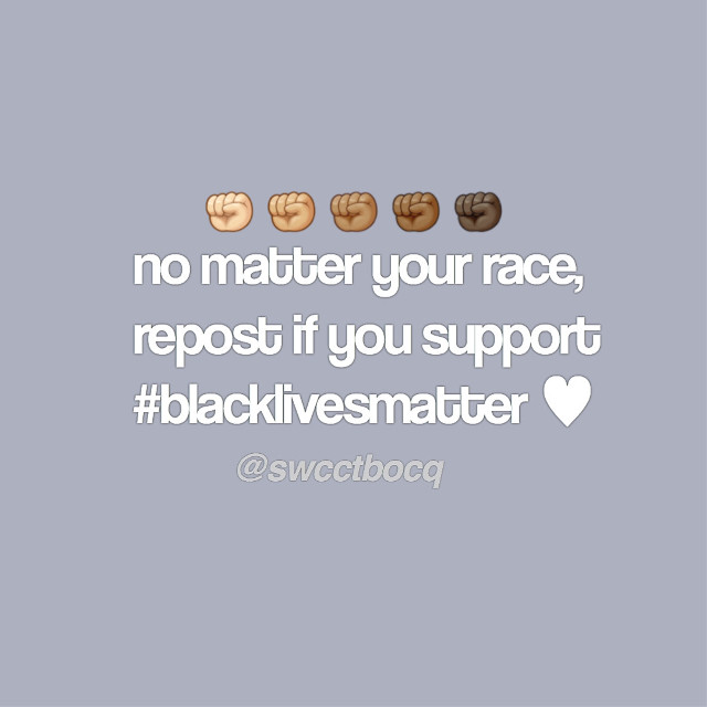 """✊🏽✊🏾✊🏿   fight with me if you want , but i  personally think that when people post """"but all lives matter!"""" its just rude and disrespectful to george  floyd , and all other black men &  woman that have been treated  bad by any racist person or racist  police officer. saying """"all lives matter"""" is like if your friend had a cut on  their arm and they were bleeding , you would give a bandaid to all  of your friends because """"all their arms matter"""" no , you would  give a bandaid to the friend that is  hurt, and in this case its black people. you are priviliged because you are  white . not saying you have a good  life , im just saying that thats not how a cop would have reacted if george  was a white man. yes, your live has  value and you matter too . but your  race isnt being frowned on by racist  people. this is a movement to help  others. so people saying """"all lives  matter"""" can stop being self  centered ✊🏽✊🏾✊🏿  #blm #blacklivesmatter  #protest #kittycado  #cucumberluv #remix  #repost #freetoedit  #repstthis #cute    —୨𝚃𝙰𝙶𝙻𝙸𝚂𝚃୧  @finnseleven @elevcn @adcrebetter @faithfvlly- @awh-lili @awhsadie- @blaiirxstar @aesthesticc @opheliaedits @blitziebabie @flat_whale @qtbingos @stqrgirl @fentiglow @diamcnd- @peachy_pngsss @chanelxmclti- @fqiryniche @moonlightluvin @awhlulu @awhkendall @bocabee @flcralmochi @islqndsweet-  @diorfuhl @nqche @belle_edits @soft_editss @well_damn_68 @hcneyfenti @iiibxbblesxlqverne @sunshineditz @awh_celebs @jsross2007 @scftdior @ravenclawdreamer @evangeline_grace @brook_oneill_photos @cloudbambi @cqke- @billsbambi @jade_sky @boubbie @awhlia @ur-pcsitivity  @-glcssier @-bvtterflies- @oreo_foxy11 @awhswcct- @awsthetiq- @outofmymind- @grcnde_frcppc  dm me if you  changed your  🆄🆂🅴🆁🅽🅰︎🅼🅴"""