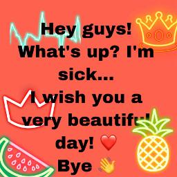 sickday sick neon newphoto orange day freetoedit
