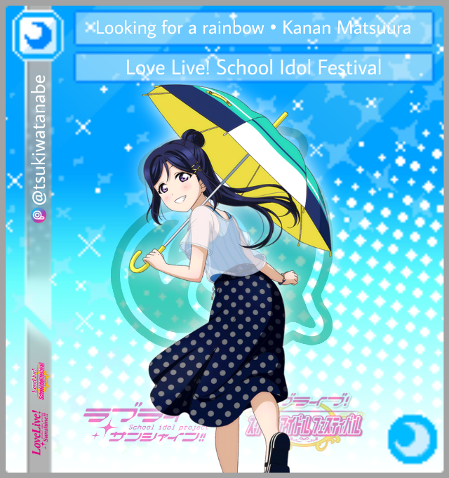 I made this Cool card edit of Kanan Matsuura - Rainy Day Ver.   Created by Me : @tsukiwatanabe   Game : Love Live! School Idol Festival  Character : Kanan Matsuura  Date 6/20/2020  #freetoedit  #lovelivesunshine   #loveliveschoolidolfestival   #loveliveedit   #kananmatsuura