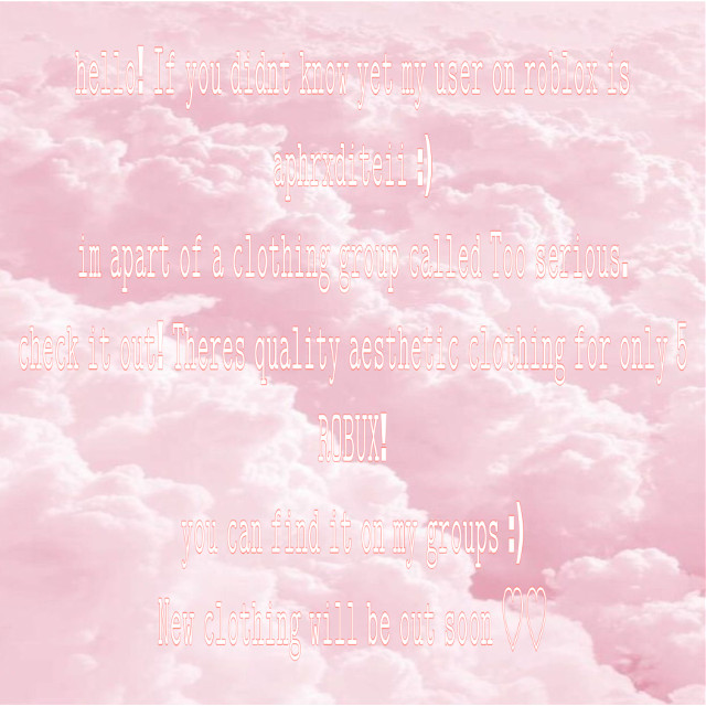 #pinkclouds #pink #clouds #roblox #robloxclothinggroup #freetoedit #roblox designer #cloudsaesthetic #pinkcloudsaesthetic #tooserious join today <3
