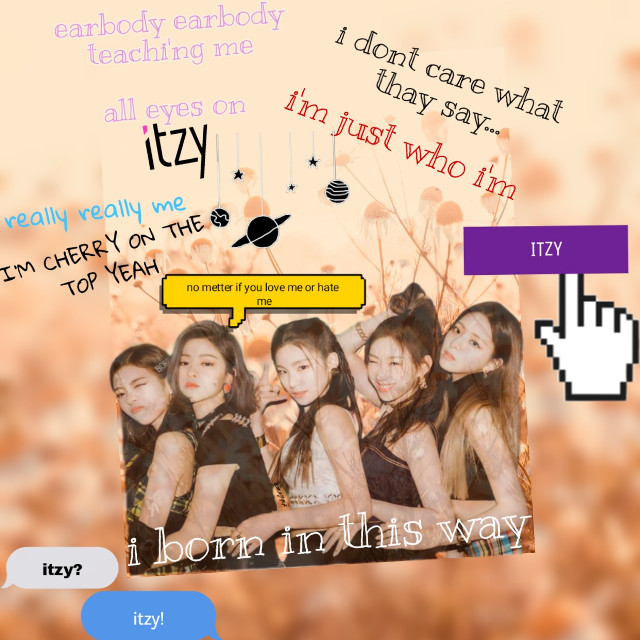 All in us Hi i love itzy I'm a prude midzy When i see itzy for the first time it was in his debuting day(sorry for my bad english•_•) I say that thay are to young😂but i love him for the first time everyone has a perfect figure💜 I love myself hay😉 Any one here see itzy new lightstick I want oneeeee This is a big problem  cause my mom dont wanna buy me one😂🙃 I finish Kpop stan was here  Itzy❤ @itzy_alll_in_us  @yeji_iitzy  @yuna_itzyy  @lia_itzyy  @chaeryeong_itzyy  @ryujin_itzyy  Thank you itzy❤